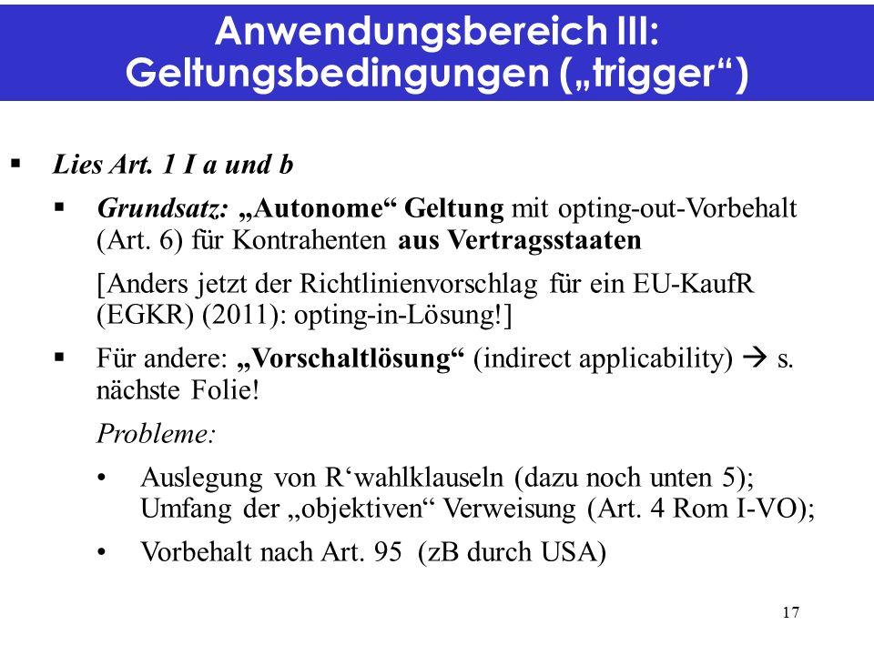 """Anwendungsbereich III: Geltungsbedingungen (""""trigger )  Lies Art."""