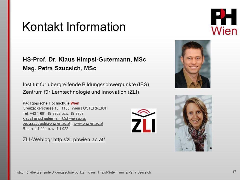 Institut für übergreifende Bildungsschwerpunkte | Klaus Himpsl-Gutermann & Petra Szucsich 17 HS-Prof.