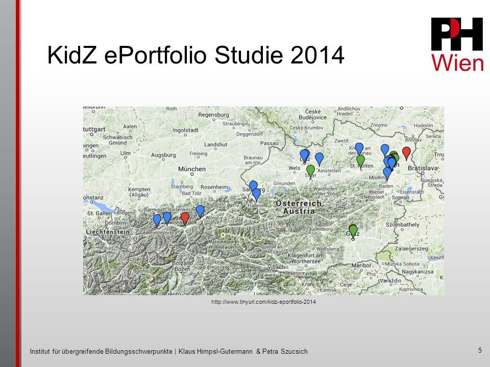 Institut für übergreifende Bildungsschwerpunkte | Klaus Himpsl-Gutermann & Petra Szucsich KidZ ePortfolio Studie 2014 5 http://www.tinyurl.com/kidz-eportfolio-2014