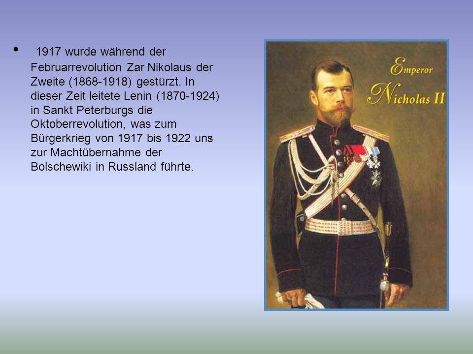 1917 wurde während der Februarrevolution Zar Nikolaus der Zweite (1868-1918) gestürzt. In dieser Zeit leitete Lenin (1870-1924) in Sankt Peterburgs di