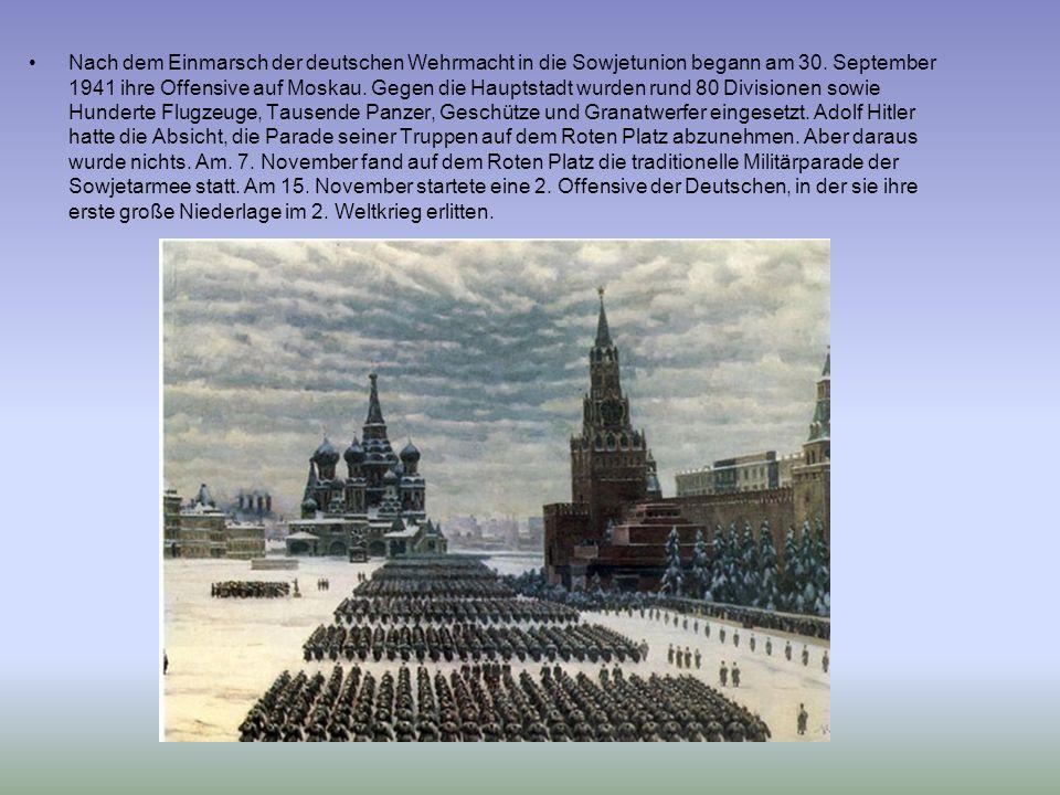 Nach dem Einmarsch der deutschen Wehrmacht in die Sowjetunion begann am 30. September 1941 ihre Offensive auf Moskau. Gegen die Hauptstadt wurden rund