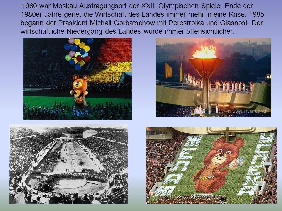 1980 war Moskau Austragungsort der XXII. Olympischen Spiele. Ende der 1980er Jahre geriet die Wirtschaft des Landes immer mehr in eine Krise. 1985 beg
