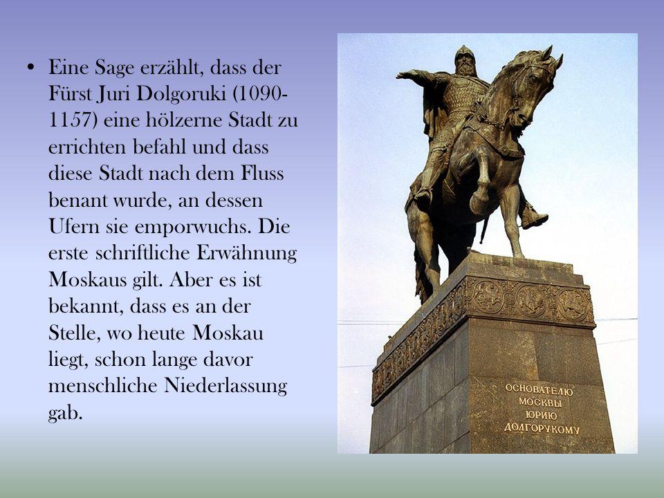 Eine Sage erzählt, dass der Fürst Juri Dolgoruki (1090- 1157) eine hölzerne Stadt zu errichten befahl und dass diese Stadt nach dem Fluss benant wurde, an dessen Ufern sie emporwuchs.
