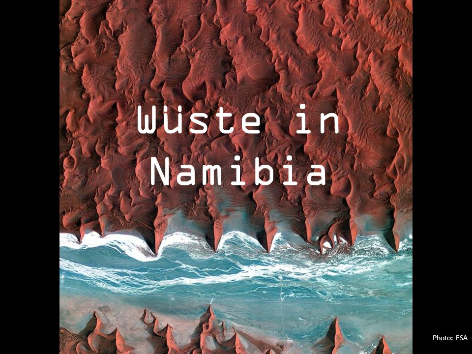 Photo: ESA Wüste in Namibia