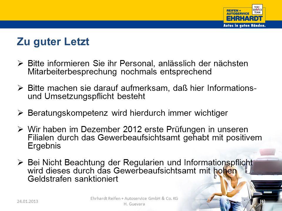 Vielen Dank für Ihre Aufmerksamkeit! [H.Guevara | Regionalleiter] h.guevara@reifen-ehrhardt.de