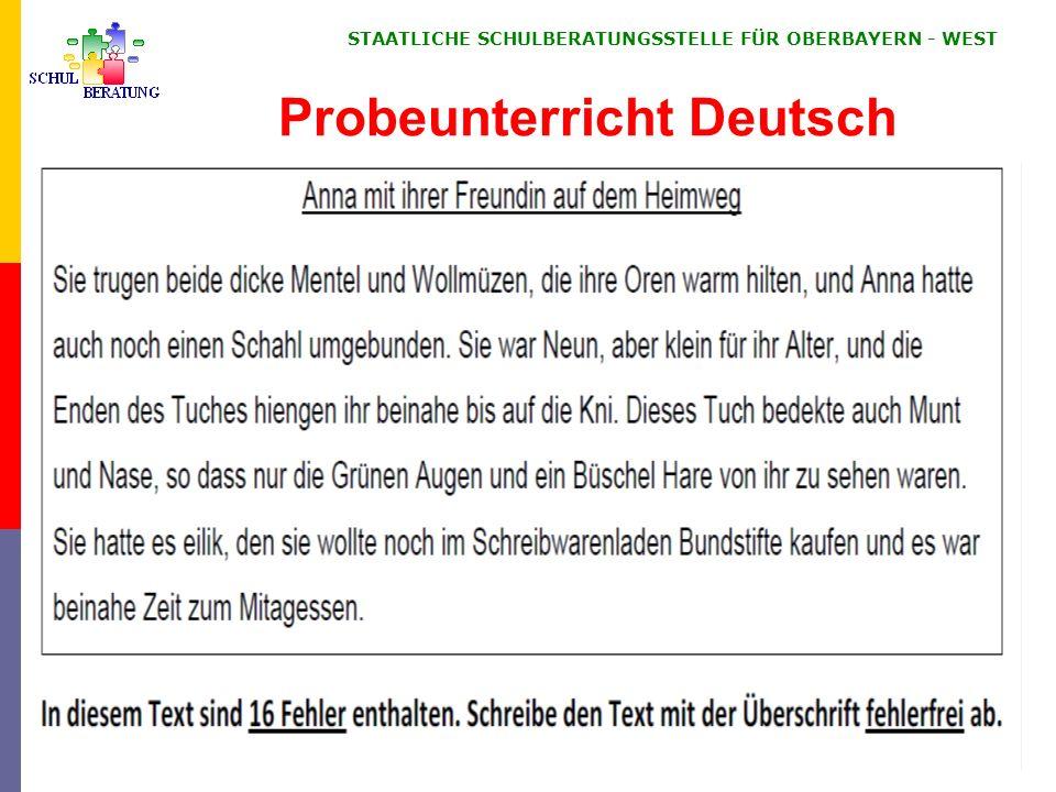 STAATLICHE SCHULBERATUNGSSTELLE FÜR OBERBAYERN ‑ WEST Probeunterricht Deutsch