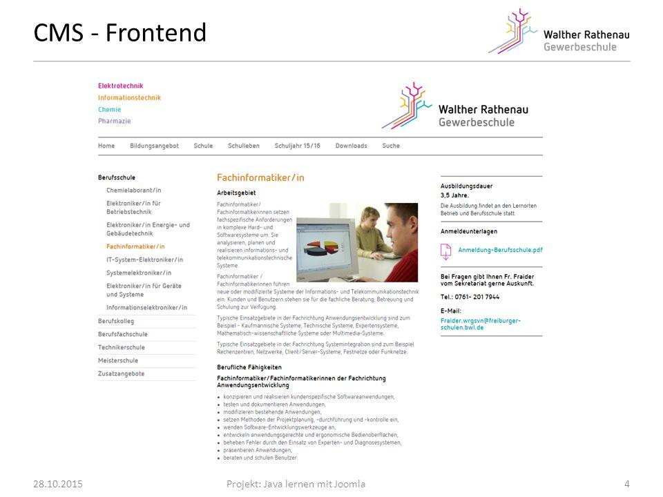 CMS - Frontend 28.10.2015Projekt: Java lernen mit Joomla4