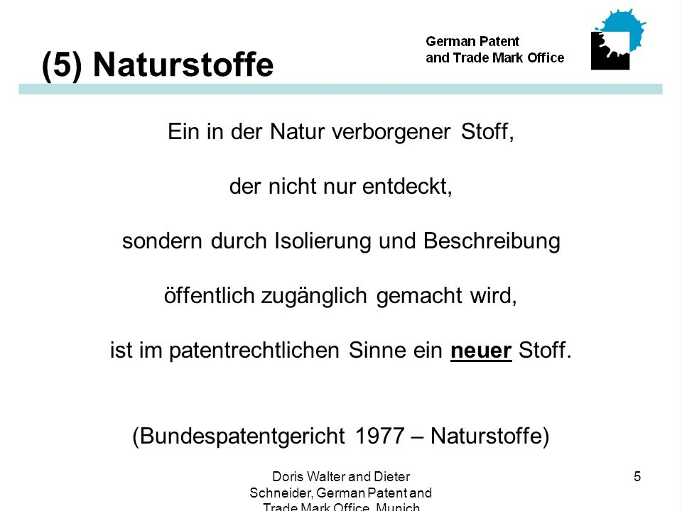 Doris Walter and Dieter Schneider, German Patent and Trade Mark Office, Munich 16 (16) Reach through .