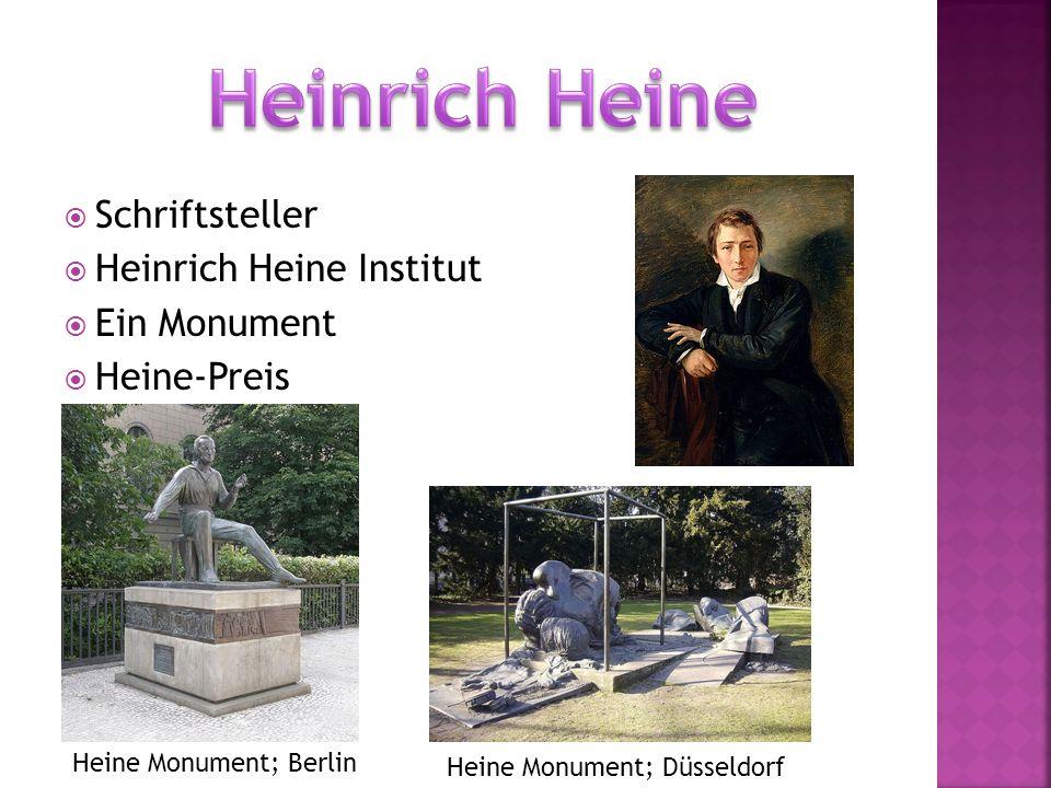  Schriftsteller  Heinrich Heine Institut  Ein Monument  Heine-Preis Heine Monument; Berlin Heine Monument; Düsseldorf