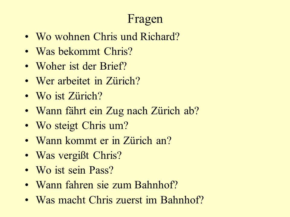 Fragen Wo wohnen Chris und Richard. Was bekommt Chris.