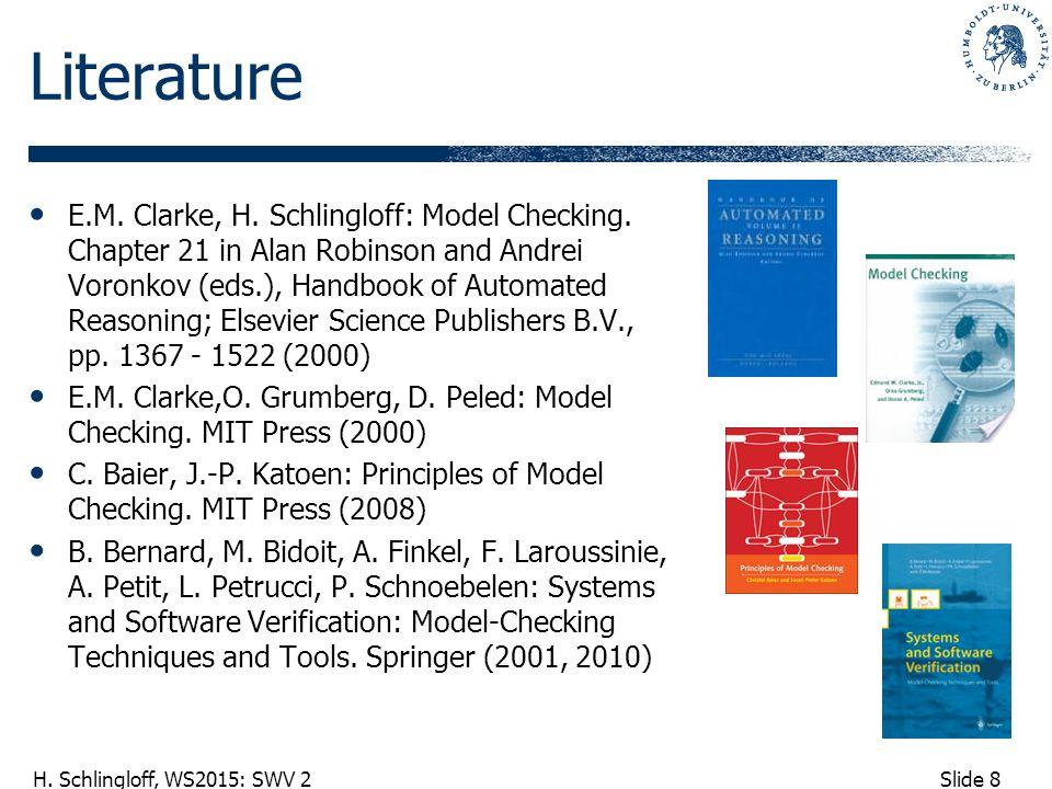 Slide 8 H. Schlingloff, WS2015: SWV 2 Literature E.M.
