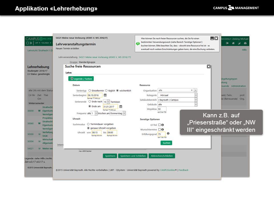 """Applikation «Lehrerhebung» Kann z.B. auf """"Prieserstraße"""" oder """"NW III"""" eingeschränkt werden"""