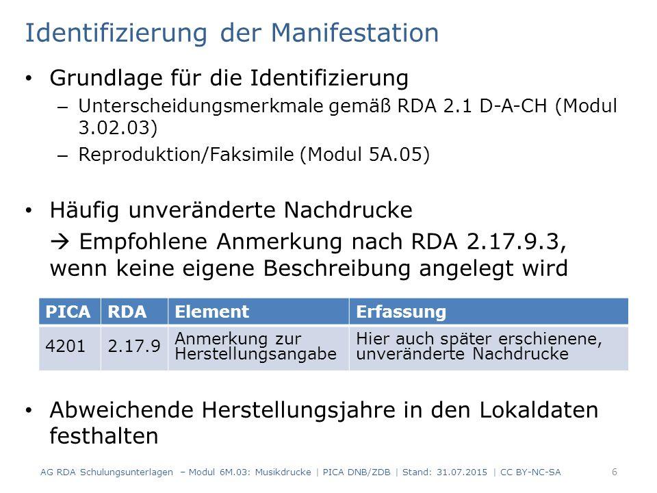 Titel (RDA 2.3) Standardelement (außer RDA 2.3.5 und 2.3.6) Grundregeln (Modul 3.02.01) Bevorzugte Informationsquelle (RDA 2.2.2.2) – Titelseite – Buchdeckel oder Schutzumschlag – Beschriftung – Impressum – Kolophon Kopftitel kann als abweichender Titel berücksichtigt werden AG RDA Schulungsunterlagen – Modul 6M.03: Musikdrucke | PICA DNB/ZDB | Stand: 31.07.2015 | CC BY-NC-SA 7