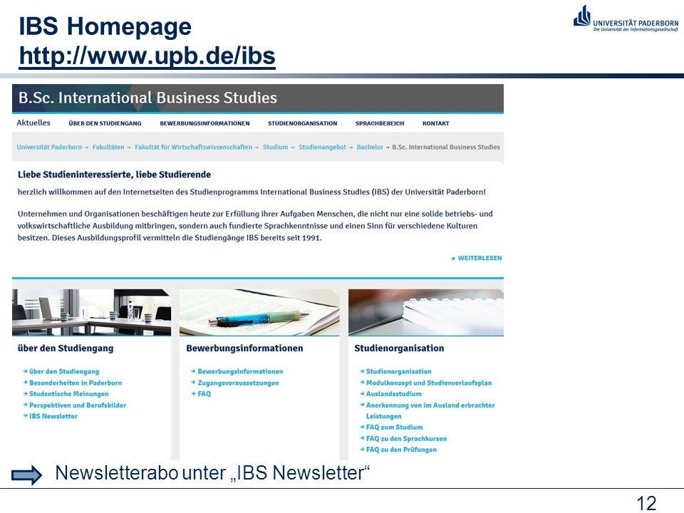 "12 IBS Homepage http://www.upb.de/ibs http://www.upb.de/ibs Newsletterabo unter ""IBS Newsletter"