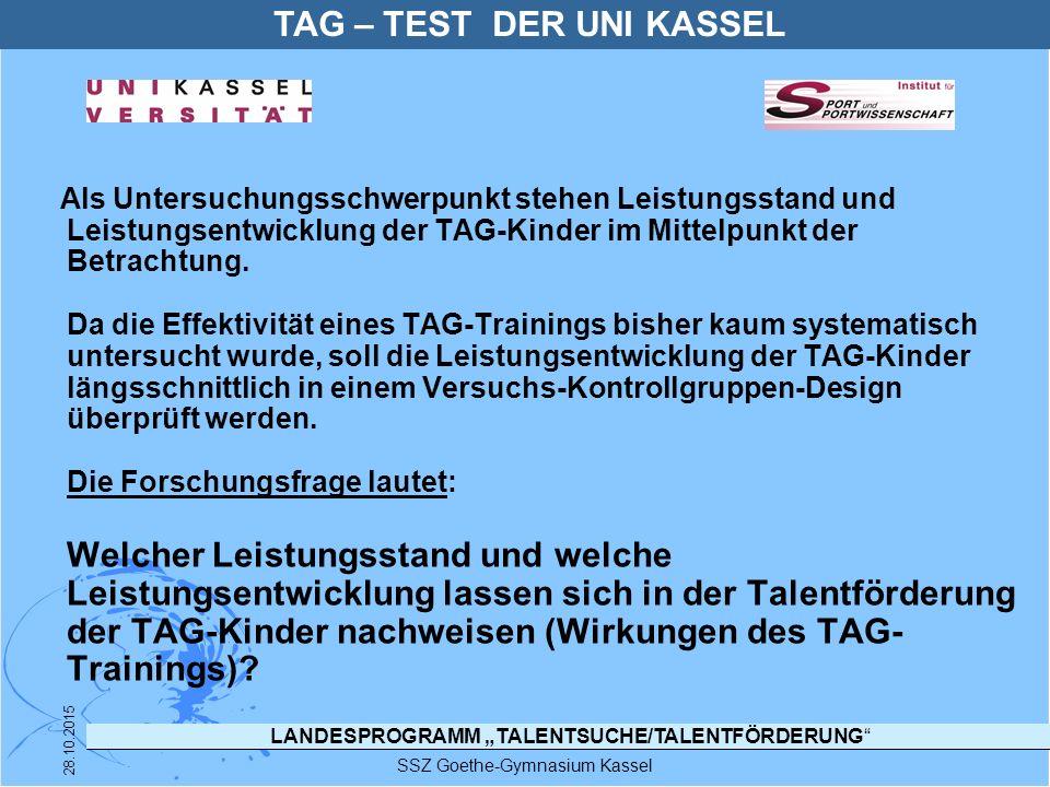 """LANDESPROGRAMM """"TALENTSUCHE/TALENTFÖRDERUNG"""" SSZ Goethe-Gymnasium Kassel 28.10.2015 Als Untersuchungsschwerpunkt stehen Leistungsstand und Leistungsen"""