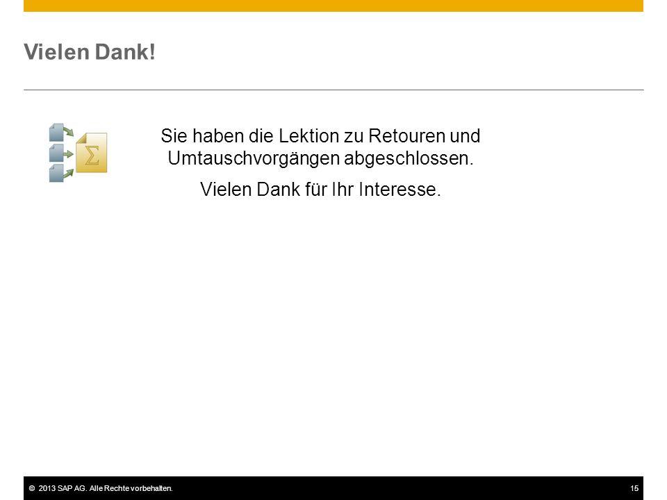 ©2013 SAP AG.Alle Rechte vorbehalten.15 Vielen Dank.