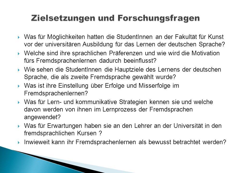  Was für Möglichkeiten hatten die StudentInnen an der Fakultät für Kunst vor der universitären Ausbildung für das Lernen der deutschen Sprache?  Wel