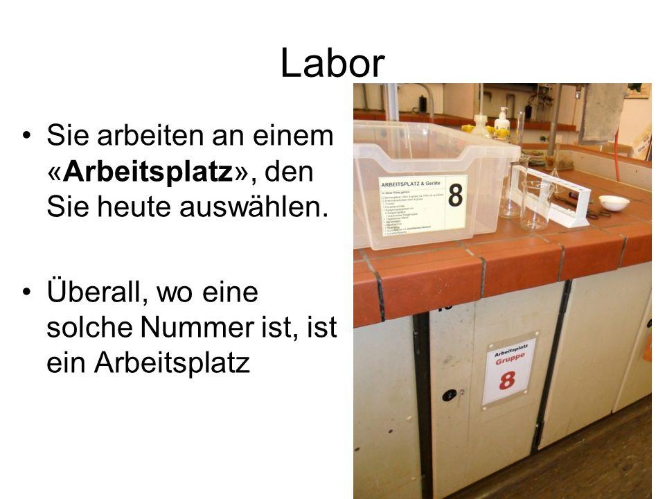 Labor Sie arbeiten an einem «Arbeitsplatz», den Sie heute auswählen. Überall, wo eine solche Nummer ist, ist ein Arbeitsplatz