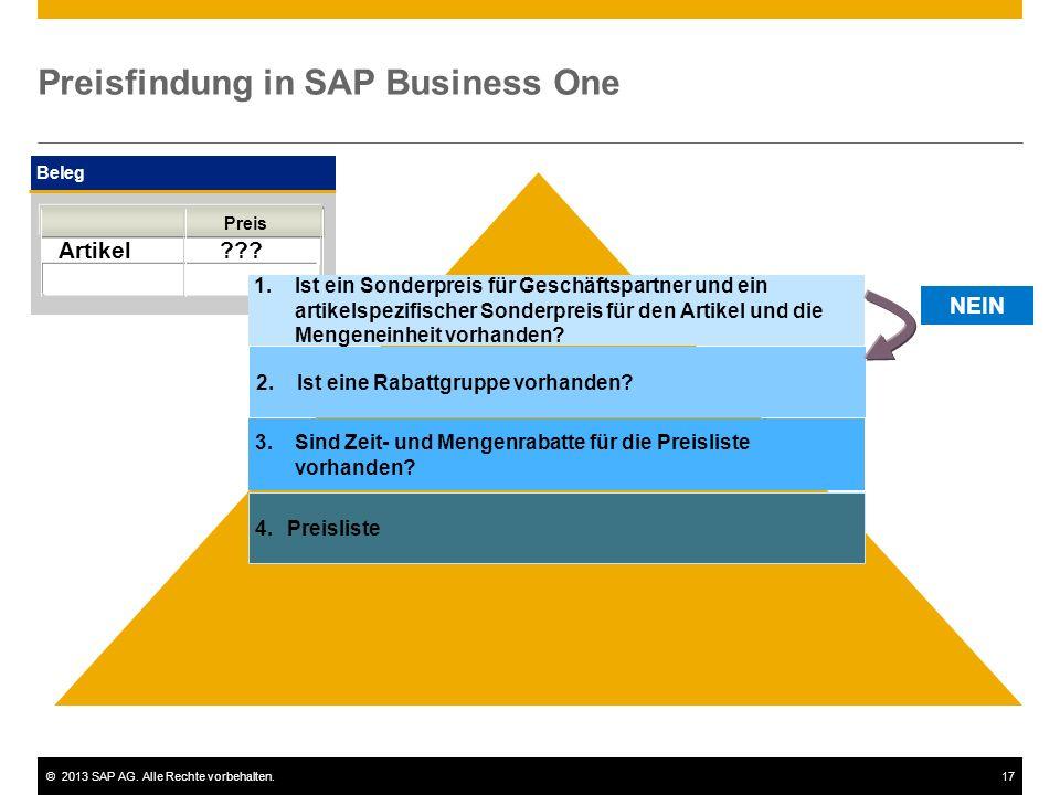 ©2013 SAP AG.Alle Rechte vorbehalten.17 Preisfindung in SAP Business One Beleg Artikel ??.