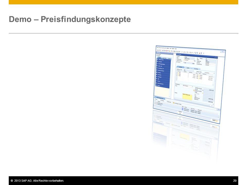 ©2013 SAP AG. Alle Rechte vorbehalten.20 Demo – Preisfindungskonzepte