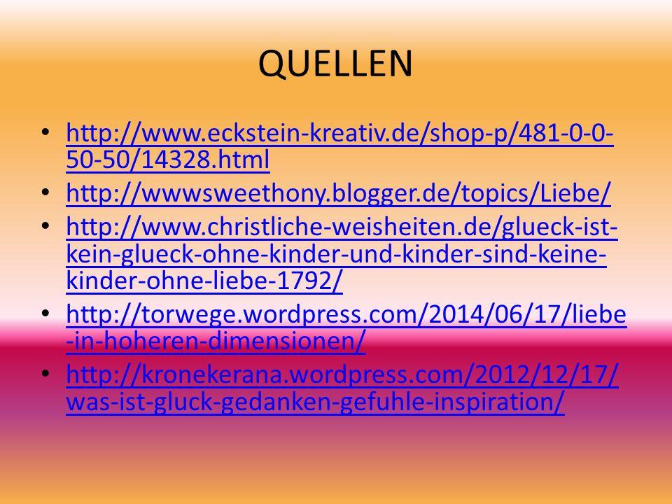 QUELLEN http://www.eckstein-kreativ.de/shop-p/481-0-0- 50-50/14328.html http://www.eckstein-kreativ.de/shop-p/481-0-0- 50-50/14328.html http://wwwswee