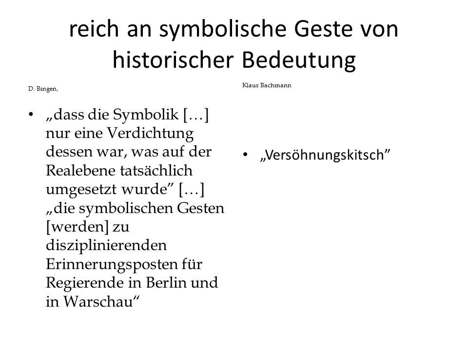 reich an symbolische Geste von historischer Bedeutung D.