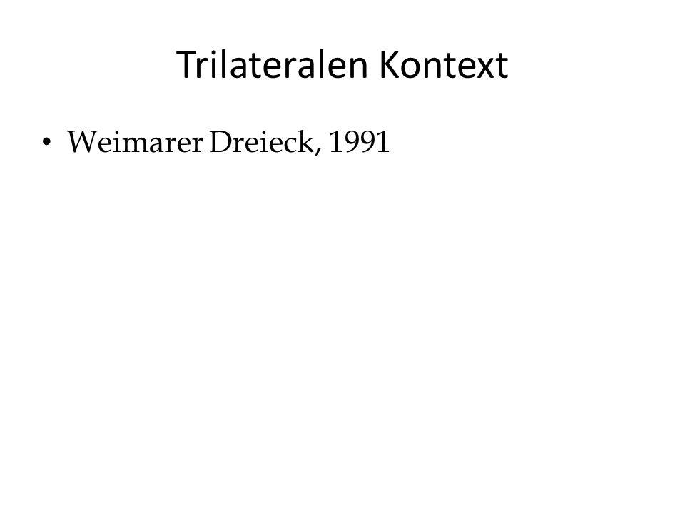 Trilateralen Kontext Weimarer Dreieck, 1991