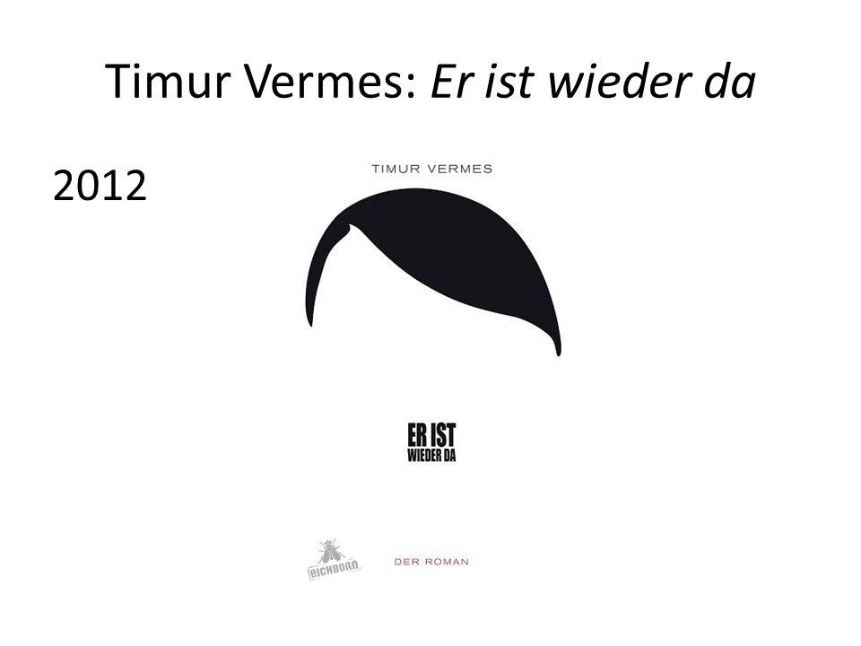 Timur Vermes: Er ist wieder da 2012