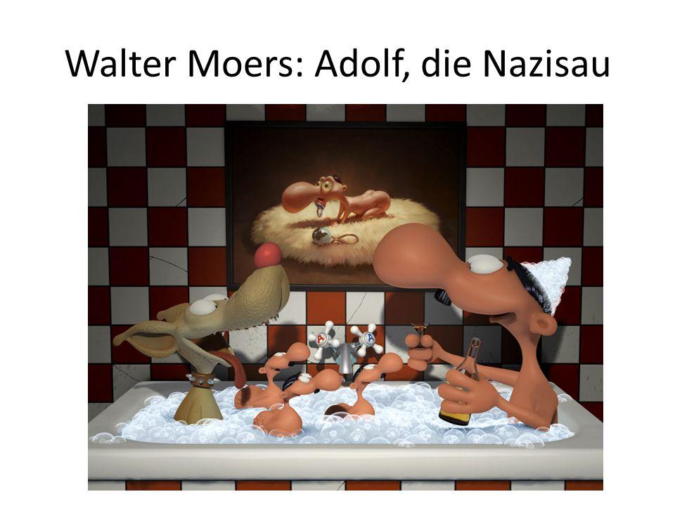Walter Moers: Adolf, die Nazisau