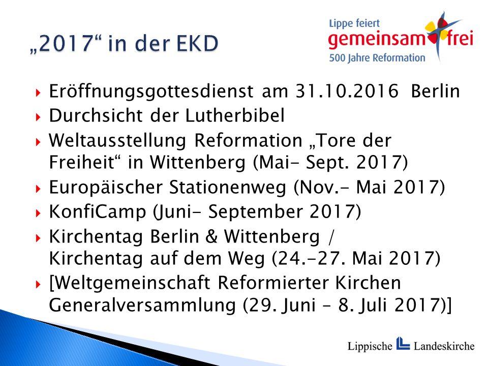 """ Eröffnungsgottesdienst am 31.10.2016 Berlin  Durchsicht der Lutherbibel  Weltausstellung Reformation """"Tore der Freiheit in Wittenberg (Mai- Sept."""