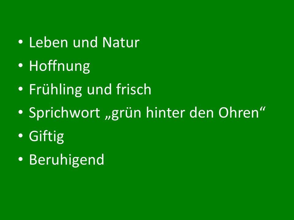 """Leben und Natur Hoffnung Frühling und frisch Sprichwort """"grün hinter den Ohren Giftig Beruhigend"""