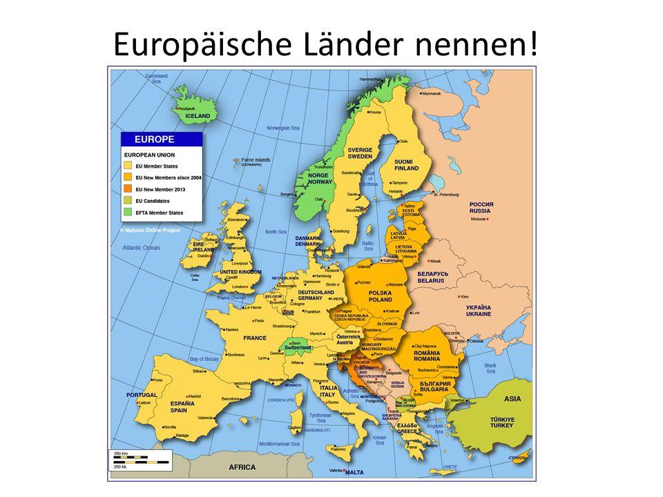 Europäische Länder nennen!