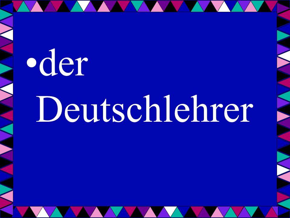 der Deutschlehrer