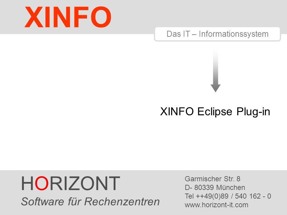 HORIZONT 1 Product HORIZONT Software für Rechenzentren Garmischer Str.