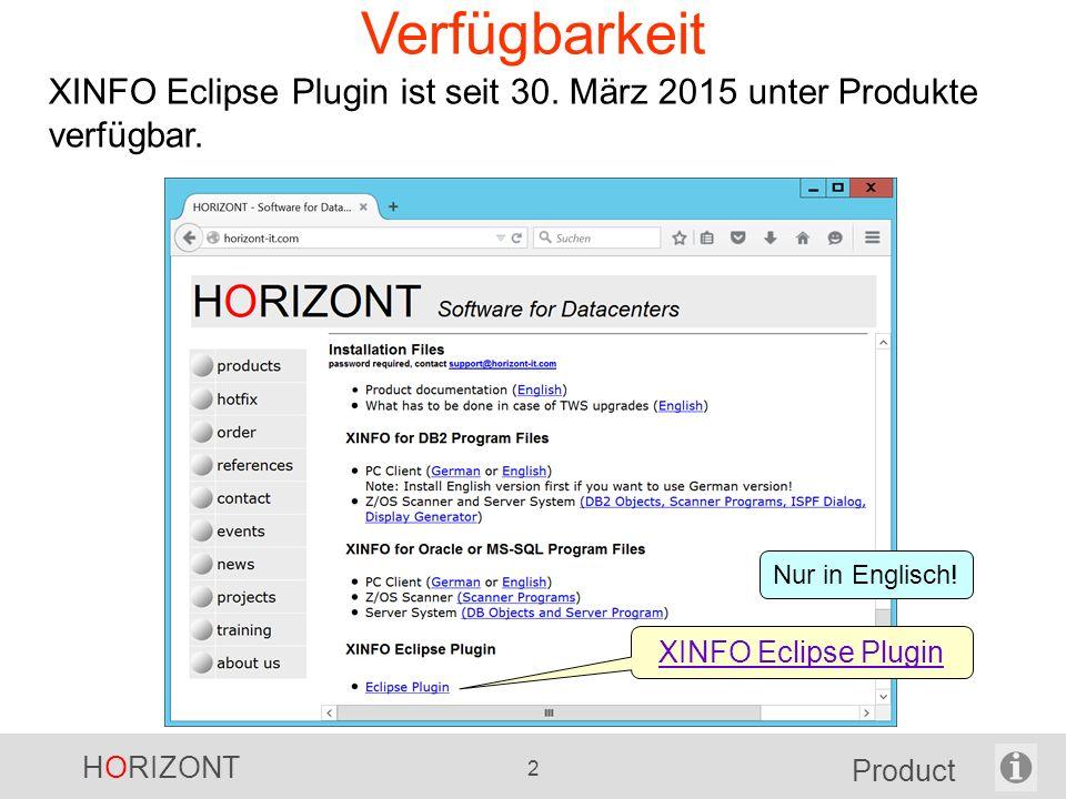 HORIZONT 2 Product Verfügbarkeit XINFO Eclipse Plugin ist seit 30.
