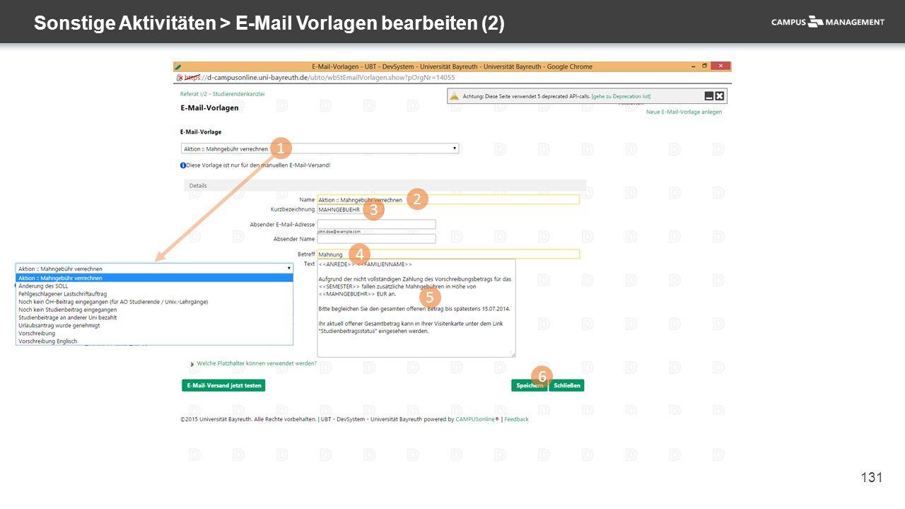 131 Sonstige Aktivitäten > E-Mail Vorlagen bearbeiten (2) 1 2 3 4 5 6