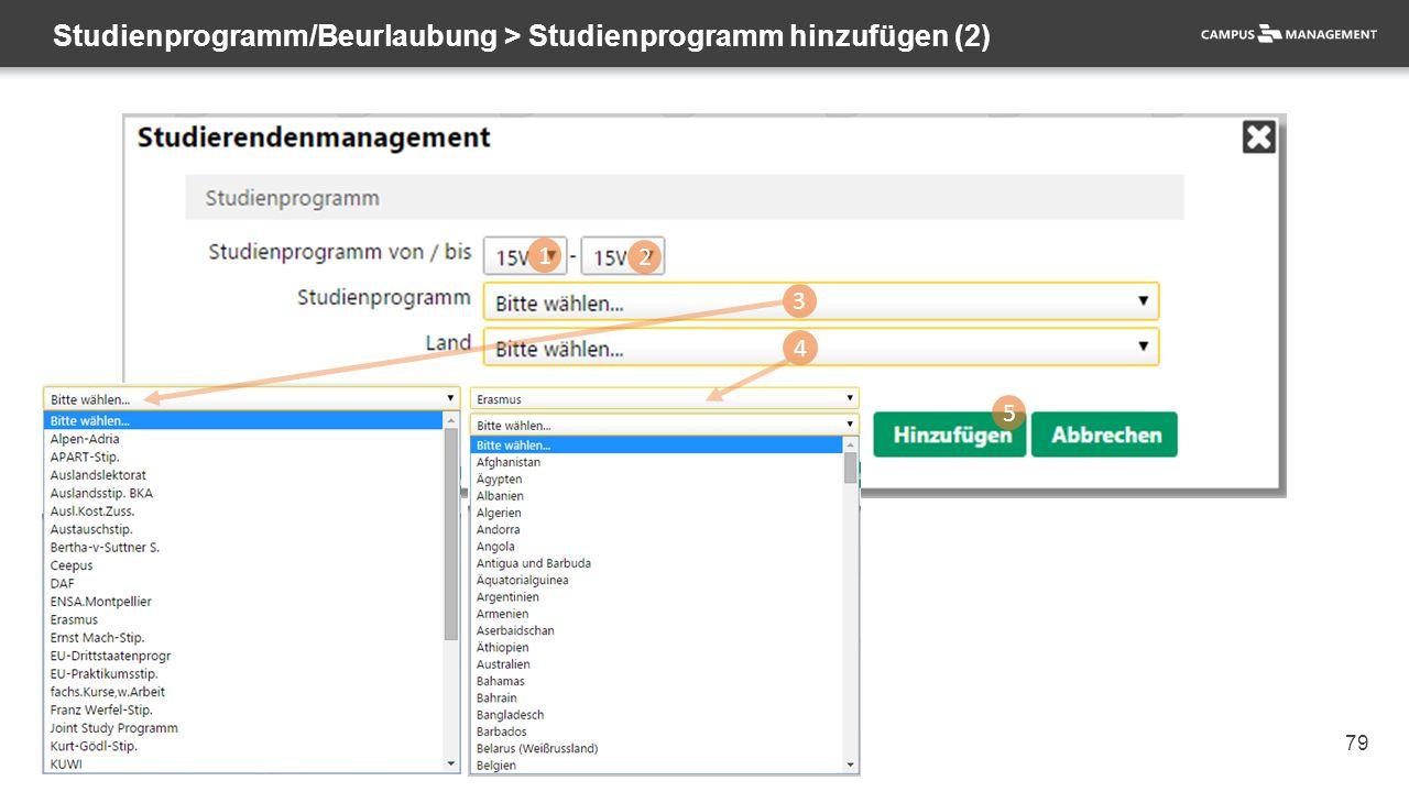 79 Studienprogramm/Beurlaubung > Studienprogramm hinzufügen (2) 1 2 3 4 5
