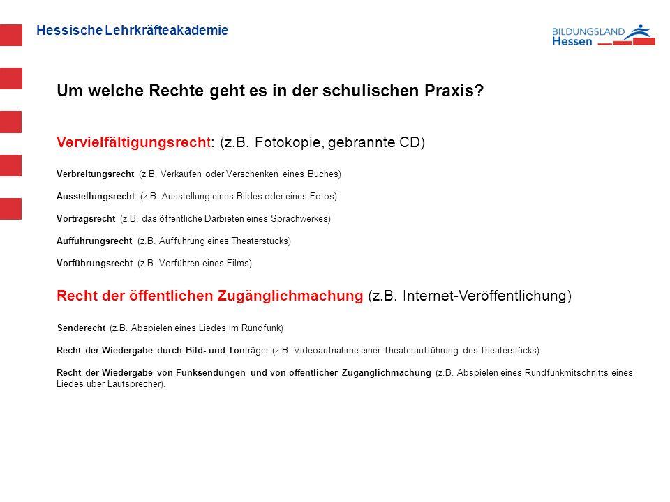 Hessische Lehrkräfteakademie Vervielfältigungsrecht: (z.B.