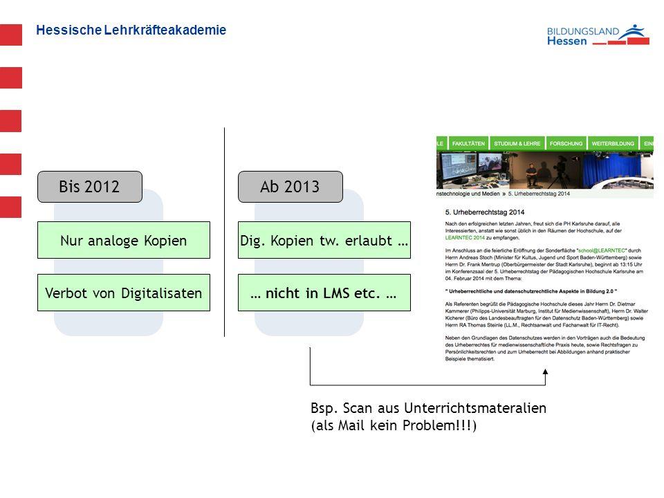 Hessische Lehrkräfteakademie Nur analoge Kopien Verbot von Digitalisaten Dig.