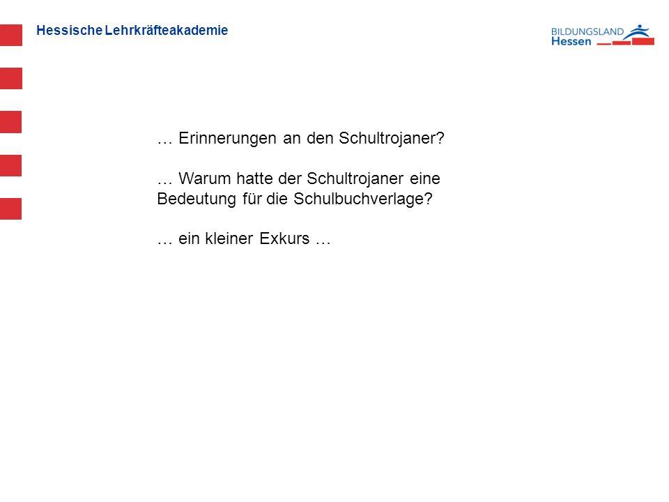 Hessische Lehrkräfteakademie … Erinnerungen an den Schultrojaner.