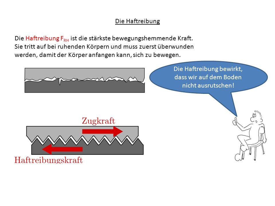 Die Gleitreibung Die Gleitreibung F RG ist eine mittlere bewegungshemmende Kraft.