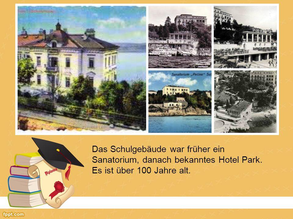 Das Schulgebäude war früher ein Sanatorium, danach bekanntes Hotel Park. Es ist über 100 Jahre alt.