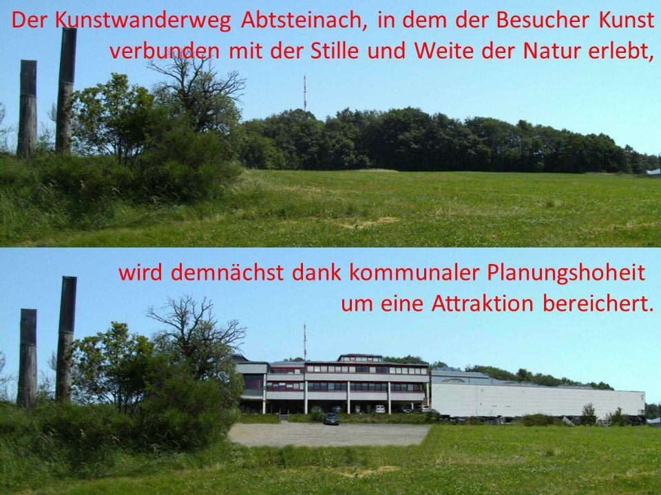 Der Kunstwanderweg Abtsteinach, in dem der Besucher Kunst verbunden mit der Stille und Weite der Natur erlebt, wird demnächst dank kommunaler Planungs