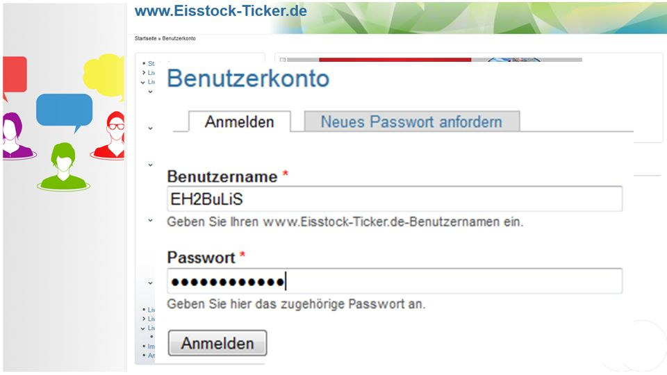 Live-Ticker: Login Geben Sie folgende Adresse (URL) ein: http://config.eisstock-ticker.de Sie werden auf folgende Seite weitergeleitet: Geben Sie nun