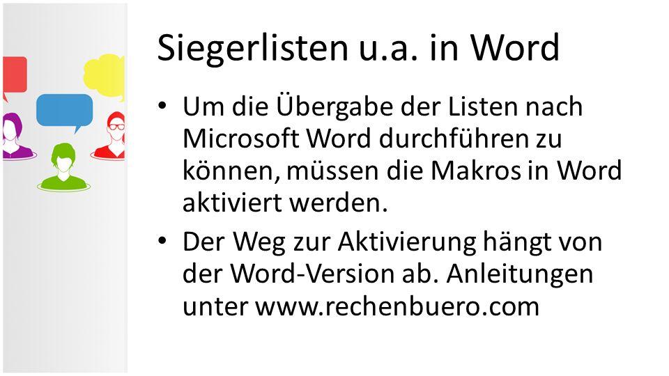 Um die Übergabe der Listen nach Microsoft Word durchführen zu können, müssen die Makros in Word aktiviert werden. Der Weg zur Aktivierung hängt von de