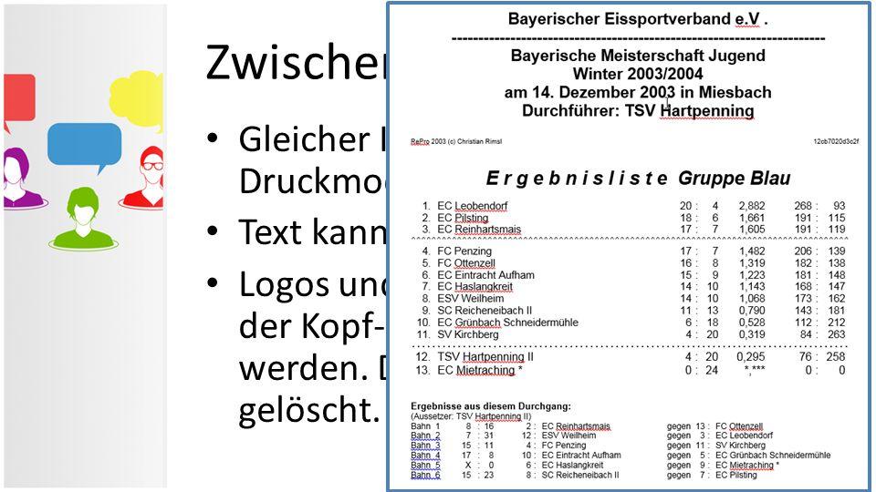 Zwischenliste in Word Gleicher Inhalt wie im RePro- Druckmodul Text kann verändert werden Logos und Werbepartner können in der Kopf- und Fußzeile hint