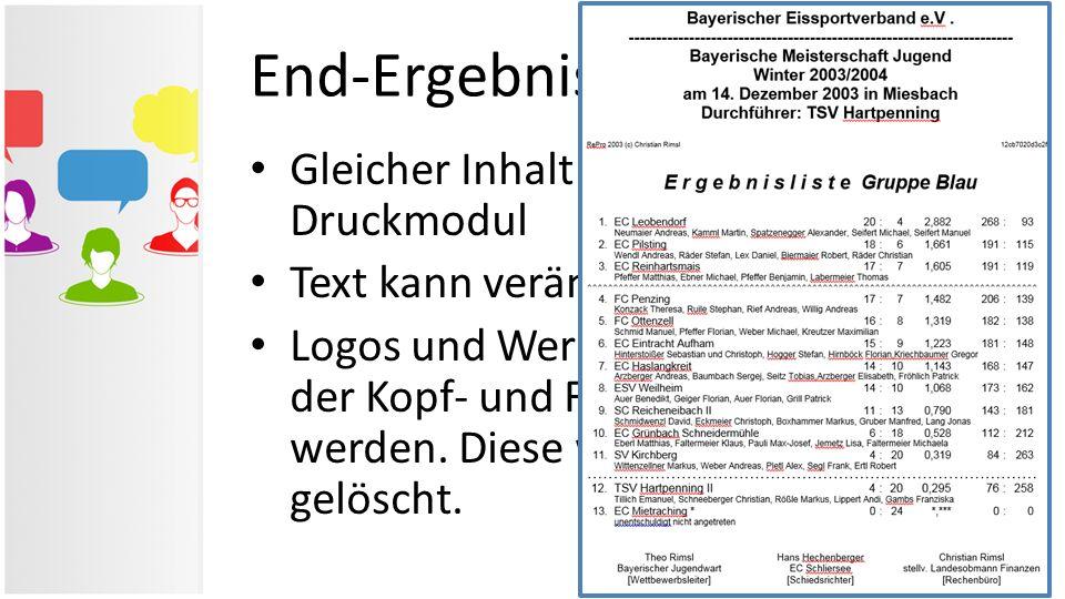 End-Ergebnisliste in Word Gleicher Inhalt wie im RePro- Druckmodul Text kann verändert werden Logos und Werbepartner können in der Kopf- und Fußzeile