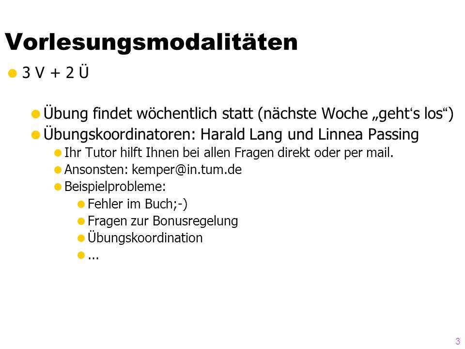 """3 Vorlesungsmodalitäten  3 V + 2 Ü  Übung findet wöchentlich statt (nächste Woche """"geht's los"""")  Übungskoordinatoren: Harald Lang und Linnea Passin"""