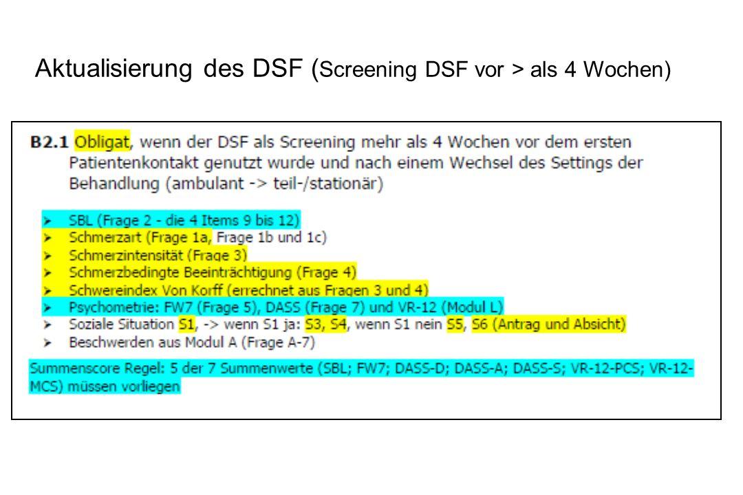 Aktualisierung des DSF ( Screening DSF vor > als 4 Wochen)