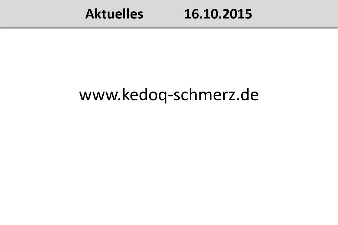 www.kedoq-schmerz.de Aktuelles 16.10.2015